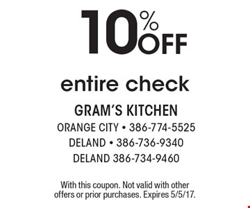 10% Off entire check. With this coupon. Not valid with other offers or prior purchases. Expires 5/5/17.