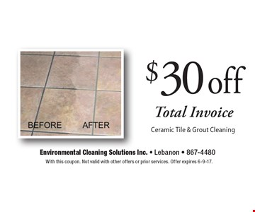 $30 Off Total Invoice Ceramic Tile & Grout Cleaning. With this coupon. Not valid with other offers or prior services. Offer expires 6-9-17.