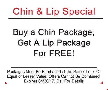 Buy a Chin Package Get a Lip Package for Free