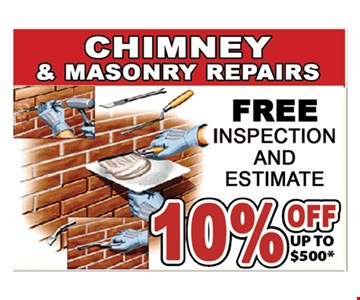 Chimney & Masonry Repairs. 10% off Up To $500. Free inspection and estimate.