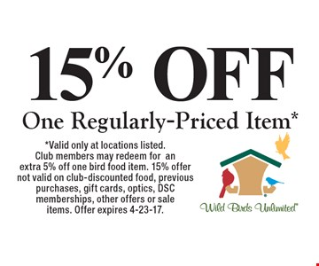 15% OFF One Regularly-Priced Item*. *Valid only at locations listed. Club members may redeem for an extra 5% off one bird food item. 15% offer not valid on club-discounted food, previous purchases, gift cards, optics, DSC memberships, other offers or sale items. Offer expires 5-31-17.