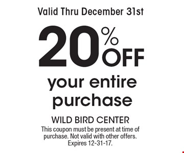 Valid Thru December 31st 20% Off your entire purchase. This coupon must be present at time of purchase. Not valid with other offers. Expires 12-31-17.