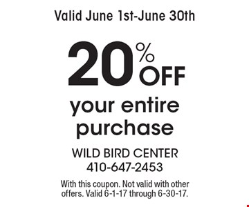 Valid June 1st-June 30th. 20% Off your entire purchase. With this coupon. Not valid with other offers. Valid 6-1-17 through 6-30-17.