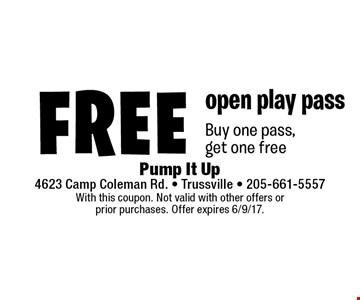 Free open play pass. Buy one pass, get one free. With this coupon. Not valid with other offers or prior purchases. Offer expires 6/9/17.