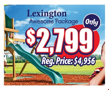 $2799 Lexington awesome package