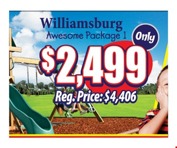 Williamsburg Awesome Package 1 Only $2,499