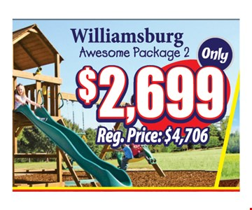 Williamsburg Awesome Package 2 Only $2,699