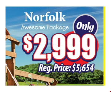 Norfolk Awesome Package Only $2,999