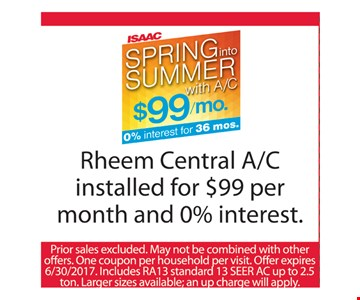 Rheem Central A/C installed for $99 per month and 0% interest
