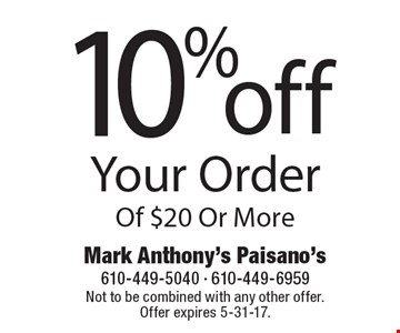10% off Your Order Of $20 Or More. Not to be combined with any other offer. Offer expires 5-31-17.