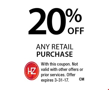 20% any retail purchase. With this coupon. Not valid with other offers or prior services. Offer expires 3-31-17.