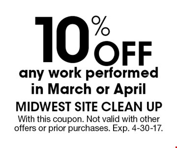 10% off any work performed in March or April. With this coupon. Not valid with other offers or prior purchases. Exp. 4-30-17.