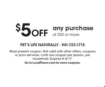 $5 Off any purchase of $50 or more. Must present coupon. Not valid with other offers, coupons or prior services. Limit one coupon per person, per household. Expires 6-9-17. Go to LocalFlavor.com for more coupons.