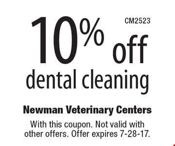 10% off dental cleaning. With this coupon. Not valid with other offers. Offer expires 7-28-17.