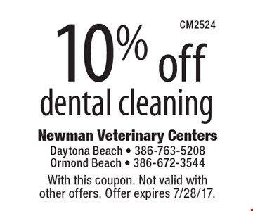 10% off dental cleaning. With this coupon. Not valid with other offers. Offer expires 7/28/17.