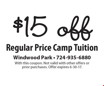 $15 off Regular Price Camp Tuition. With this coupon. Not valid with other offers or prior purchases. Offer expires 6-30-17.