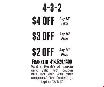 4-3-2 $4 off Any 18