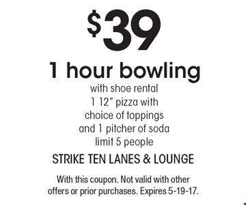 $39 1 hour bowling with shoe rental 1 12