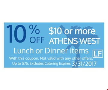 10% Off $10 or more Lunch or Dinner items