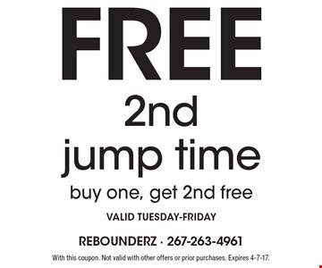 Free 2nd jump time buy one, get 2nd free valid tuesday-Friday. With this coupon. Not valid with other offers or prior purchases. Expires 4-7-17.