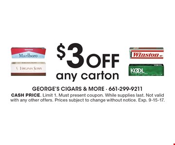 $3 OFF any carton. Cash price. Limit 1. Must present coupon. While supplies last. Not valid with any other offers. Prices subject to change without notice. Exp. 9-15-17.