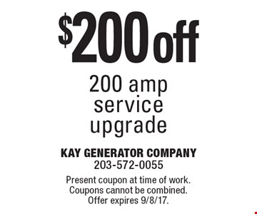 $200 off 200 amp service upgrade. Present coupon at time of work. Coupons cannot be combined. Offer expires 9/8/17.