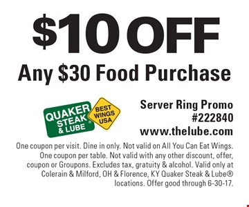 $10 OFF Any $30 Food Purchase. Server Ring Promo#222840 www.thelube.com. One coupon per visit. Dine in only. Not valid on All You Can Eat Wings. One coupon per table. Not valid with any other discount, offer, coupon or Groupons. Excludes tax, gratuity & alcohol. Valid only at Colerain & Milford, OH & Florence, KY Quaker Steak & Lube locations. Offer good through 6-30-17.