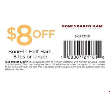$8 off bone-in half ham