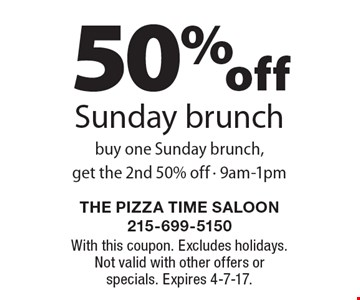 50% off Sunday brunch. Buy one Sunday brunch, get the 2nd 50% off - 9am-1pm. With this coupon. Excludes holidays. Not valid with other offers or specials. Expires 4-7-17.