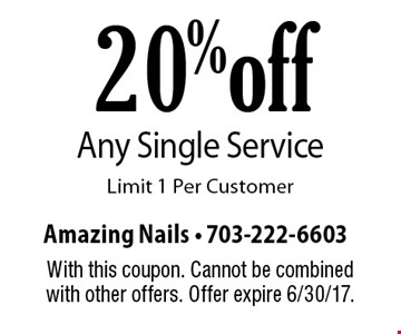 20% off Any Single Service. Limit 1 Per Customer. With this coupon. Cannot be combined with other offers. Offer expire 6/30/17.