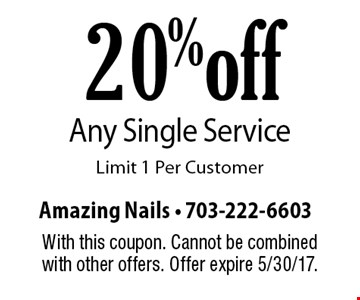 20% off Any Single Service. Limit 1 Per Customer. With this coupon. Cannot be combined with other offers. Offer expire 5/30/17.