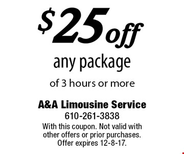 $25 off any package of 3 hours or more. With this coupon. Not valid with other offers or prior purchases. Offer expires 12-8-17.