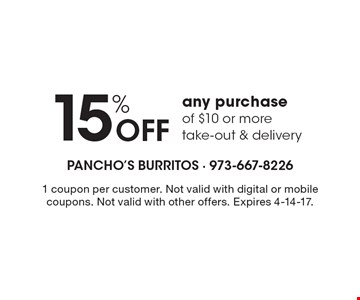 15% Off any purchase of $10 or more, take-out & delivery. 1 coupon per customer. Not valid with digital or mobile coupons. Not valid with other offers. Expires 4-14-17.
