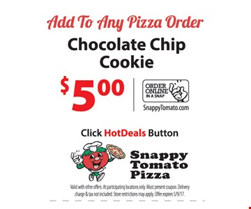 Chocolate chip cookie $5