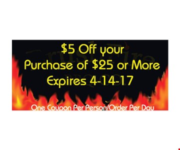$5 off your purchase of $25 or more. One coupon per person/order per day. Expires 4/14/17.