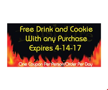 Free drink and cookie. One coupon per person/order per day. Expires 4/14/17.