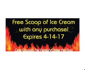 Free scoop of ice cream with any purchase. One coupon per person/order per day. Expires 4/14/17.