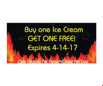 Bye one ice cream get one free. One coupon per person/order per day. Expires 4/14/17.