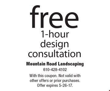 Free 1-hour design consultation. With this coupon. Not valid with other offers or prior purchases. Offer expires 5-26-17.