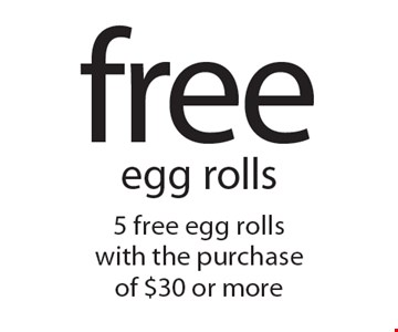 5 free egg rolls with the purchase of $30 or more. Excludes family 3 dishes. With this coupon. Not valid with other offers. Offer expires 4-7-17.