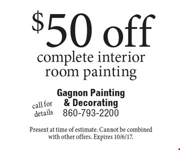 $50 off complete interior room painting call for details. Present at time of estimate. Cannot be combined with other offers. Expires 10/6/17.