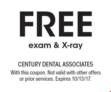 Free exam & X-ray. With this coupon. Not valid with other offers or prior services. Expires 10/13/17.