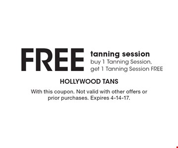 Free tanning session. Buy 1 Tanning Session, get 1 Tanning Session free. With this coupon. Not valid with other offers or prior purchases. Expires 4-14-17.