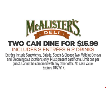 Two can dine for $15.99.