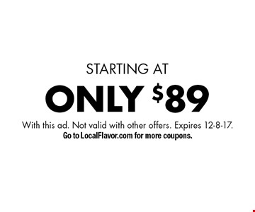 STARTING AT ONLY $89 Gutter cleaning. With this ad. Not valid with other offers. Expires 12-8-17. Go to LocalFlavor.com for more coupons.