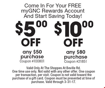 Come In For Your FREE myGNC Rewards Account And Start Saving Today! $5 off any $50 purchase Coupon #100801 OR $10 off any $80 purchase Coupon #21851. Valid Only At The Shoppes At Beville Rd. One time use only. Not valid with any other offer. One coupon per transaction, per visit. Coupon is not valid toward the purchase of a gift card. Coupon must be presented at time of purchase. Valid through 3-31-17.