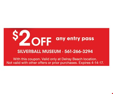 $2 Off Any Entry Pass