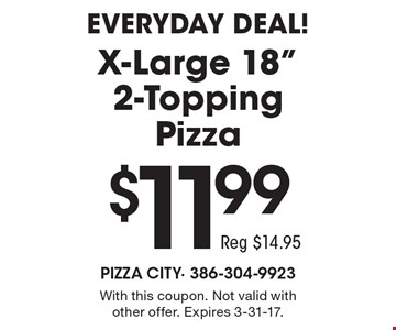 EVERYDAY DEAL! $11.99 X-Large 18