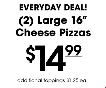 Everyday Deal! $14.99 for (2) Large 16