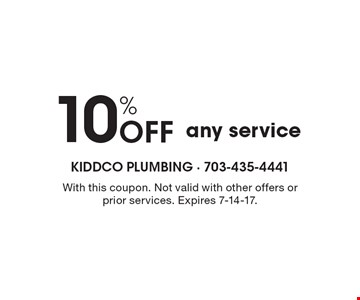 10% Off any service. With this coupon. Not valid with other offers or prior services. Expires 7-14-17.